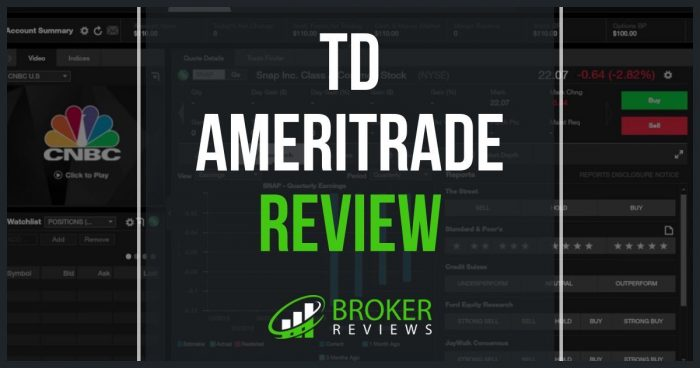 TD Ameritrade Review: Worth Every Penny – Broker Reviews